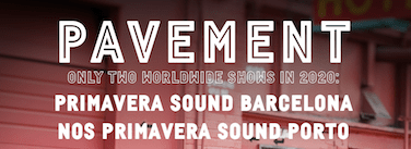 Pavement se reune en Primavera Sound 2020